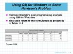 using qm for windows to solve harrison s problem