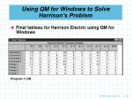 using qm for windows to solve harrison s problem90