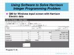 using software to solve harrison integer programming problem