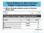 using software to solve harrison integer programming problem29
