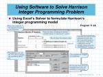 using software to solve harrison integer programming problem31