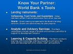 know your partner world bank s tools