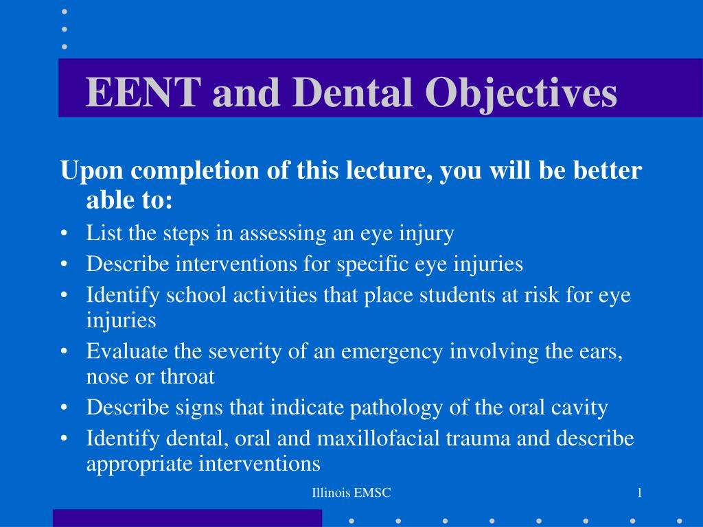 eent and dental objectives l.