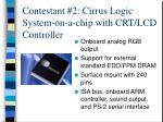 contestant 2 cirrus logic system on a chip with crt lcd controller