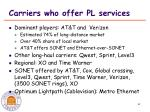 carriers who offer pl services