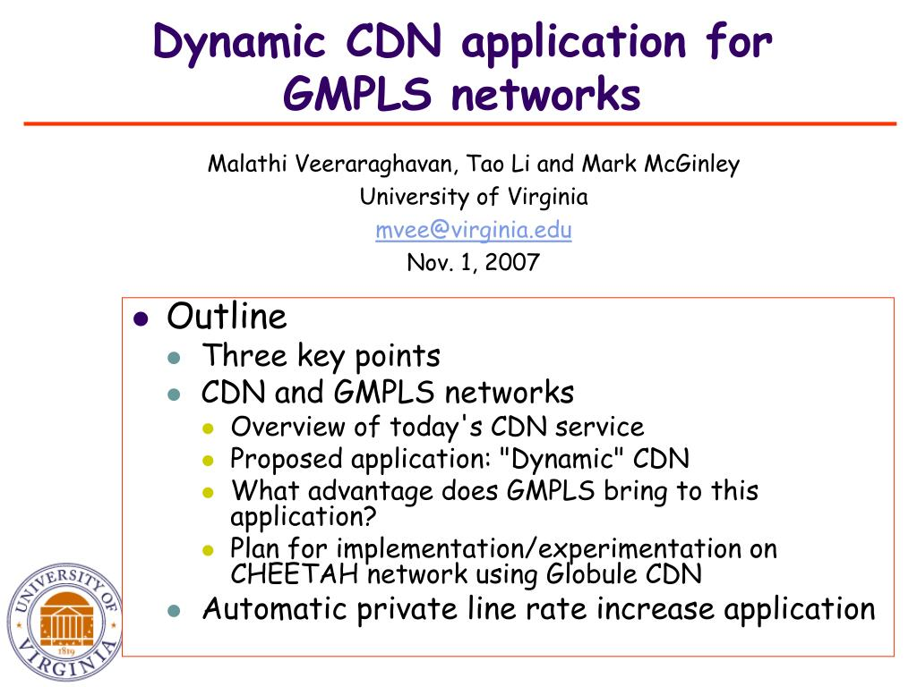 dynamic cdn application for gmpls networks l.