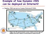 example of how dynamic cdn can be deployed on internet2