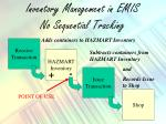 inventory management in emis no sequential tracking