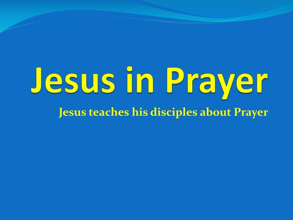jesus in prayer l.