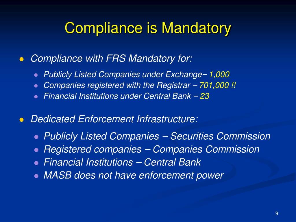 Compliance is Mandatory