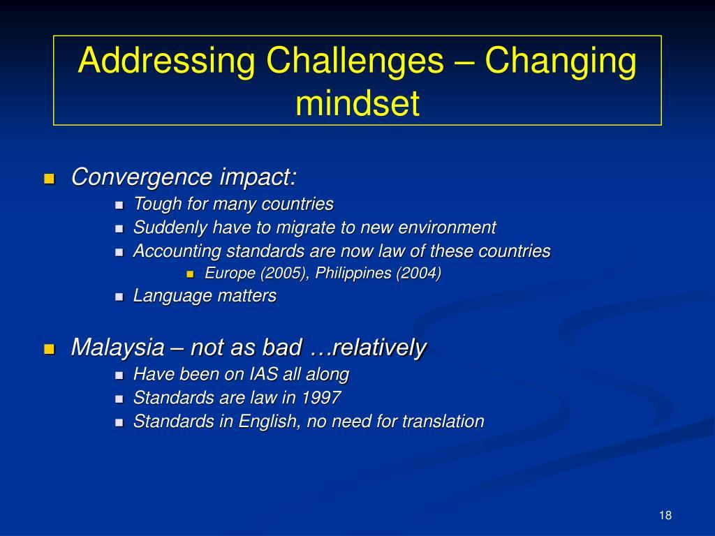 Addressing Challenges – Changing mindset