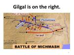 gilgal is on the right