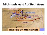 michmash east of beth aven