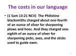 the costs in our language