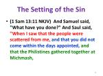 the setting of the sin