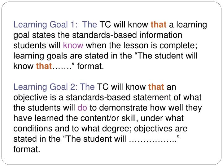 Learning Goal 1:  The
