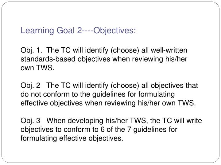 Learning Goal 2----Objectives: