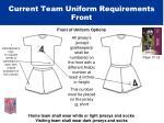 current team uniform requirements front