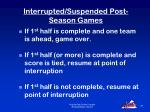 interrupted suspended post season games