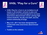 vhsl play for a cure