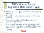 difficulties of lot and expiration date coding cont