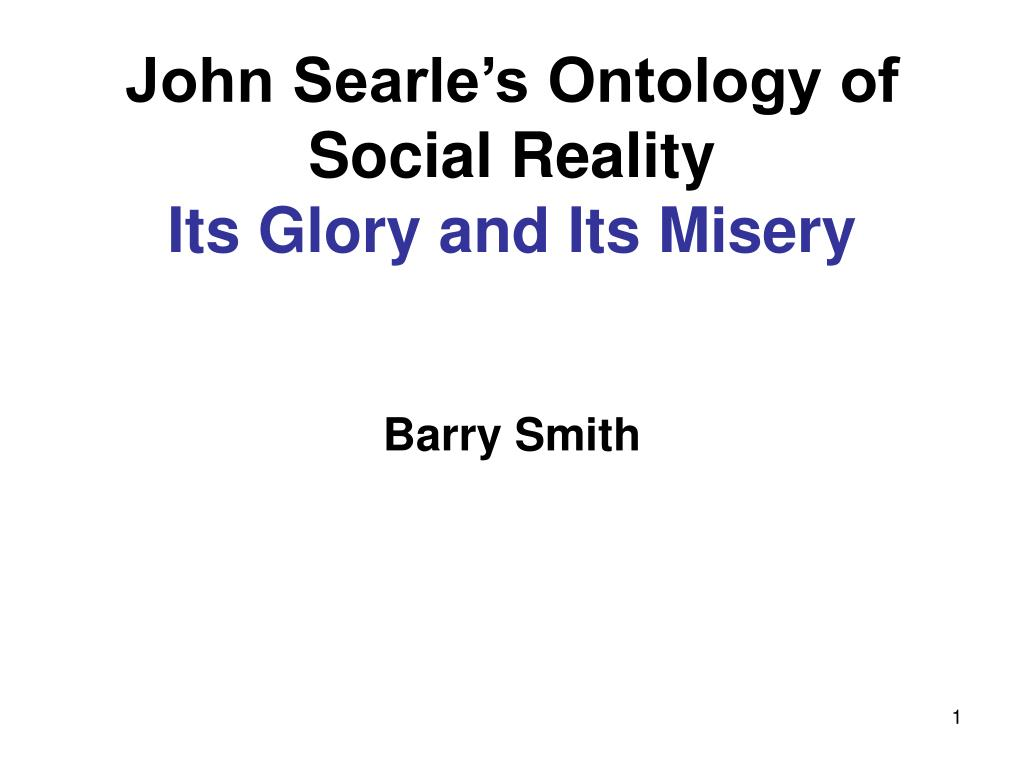 john searle s ontology of social reality its glory and its misery l.
