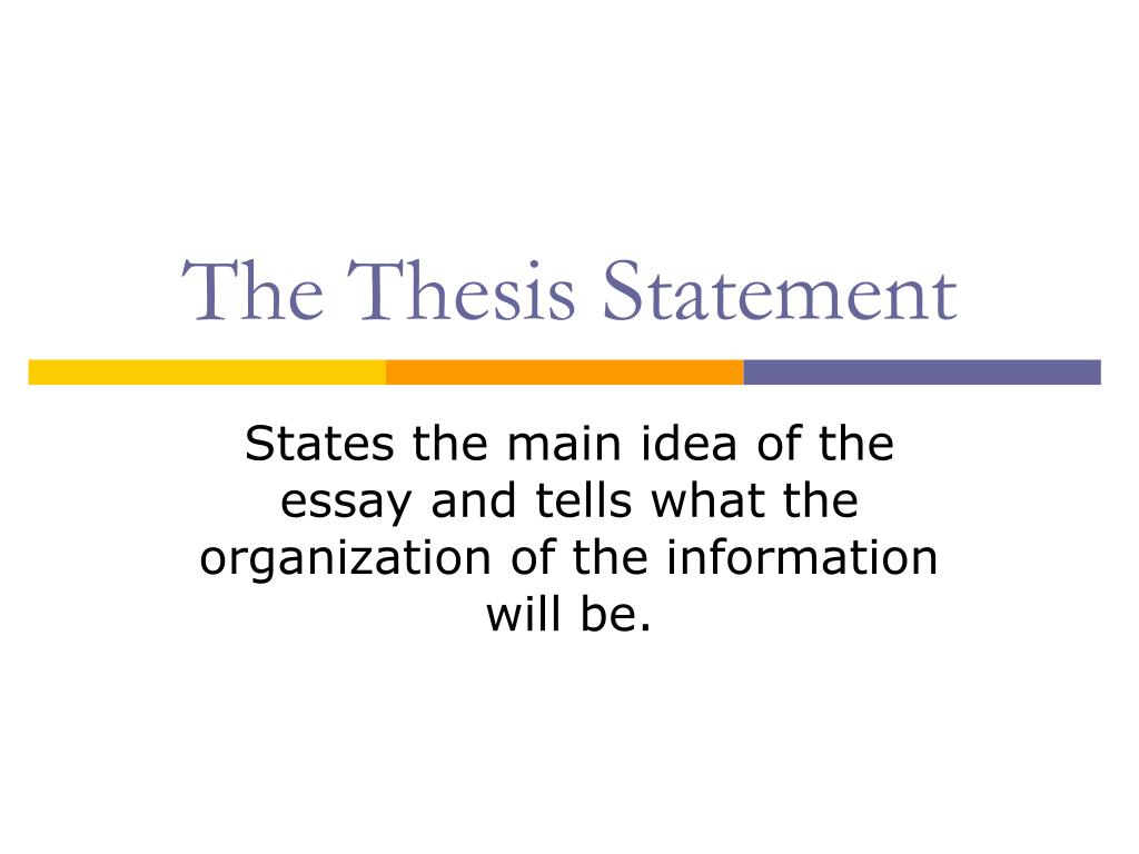 the thesis statement l.