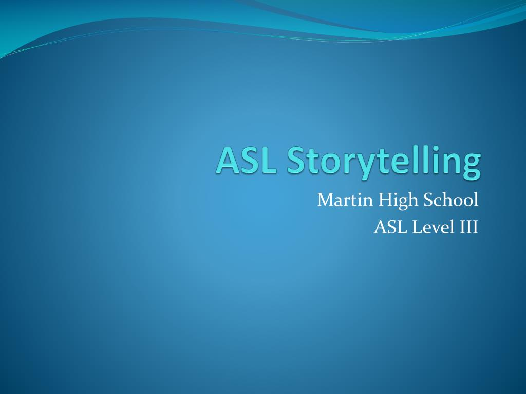 asl storytelling l.