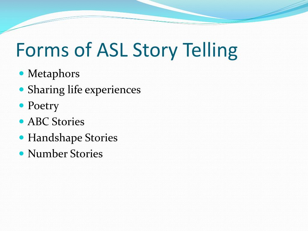 Forms of ASL Story Telling