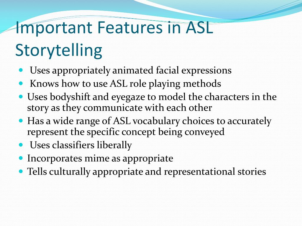 Important Features in ASL Storytelling