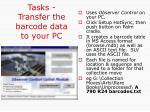 tasks transfer the barcode data to your pc