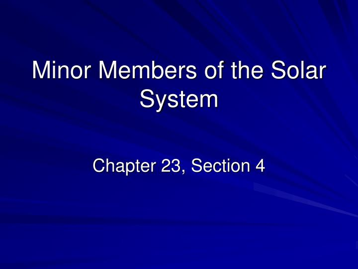 minor members of the solar system n.