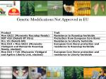 genetic modifications not approved in eu