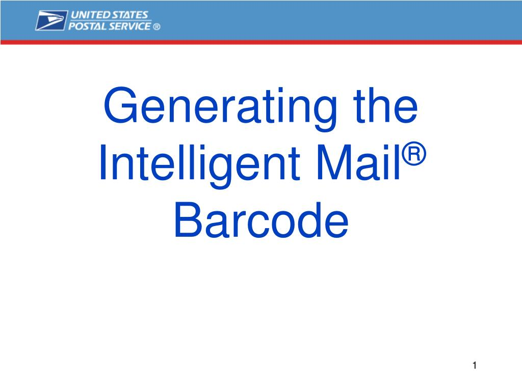 generating the intelligent mail barcode l.
