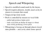 speech and whispering