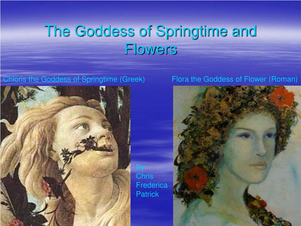 the goddess of springtime and flowers l.