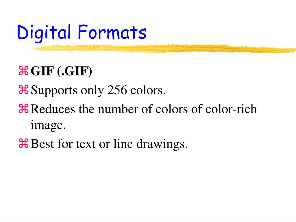 Digital Formats