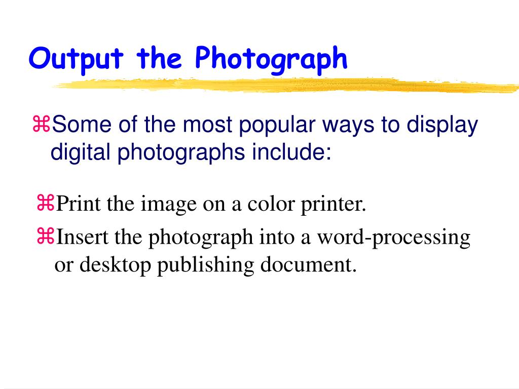 Output the Photograph
