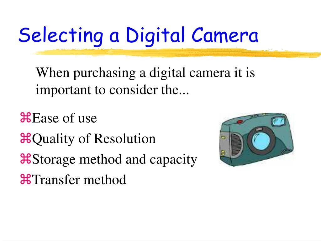 Selecting a Digital Camera