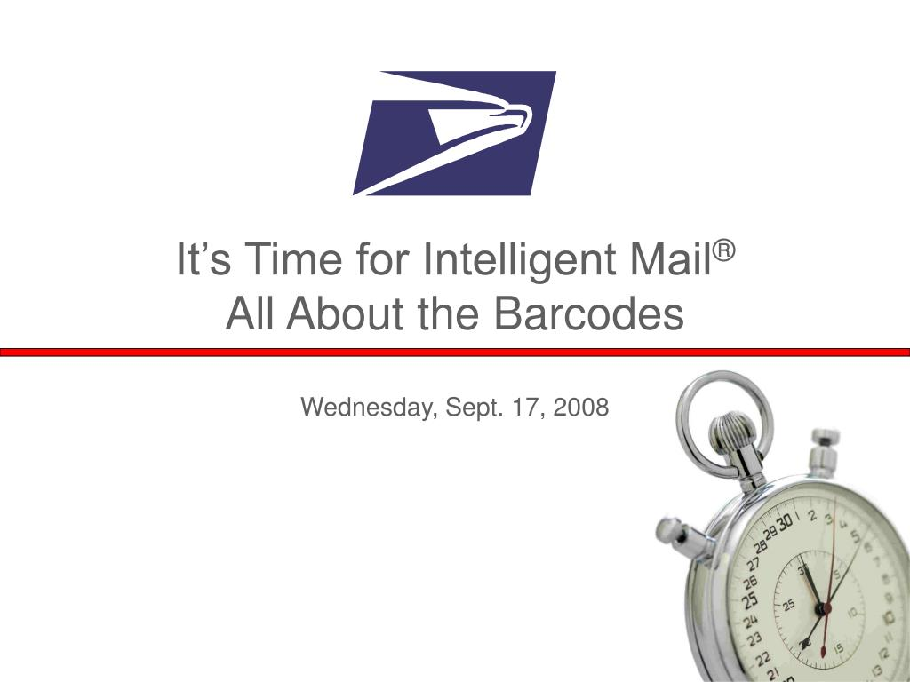 it s time for intelligent mail all about the barcodes l.