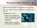 managing multiple mailer ids