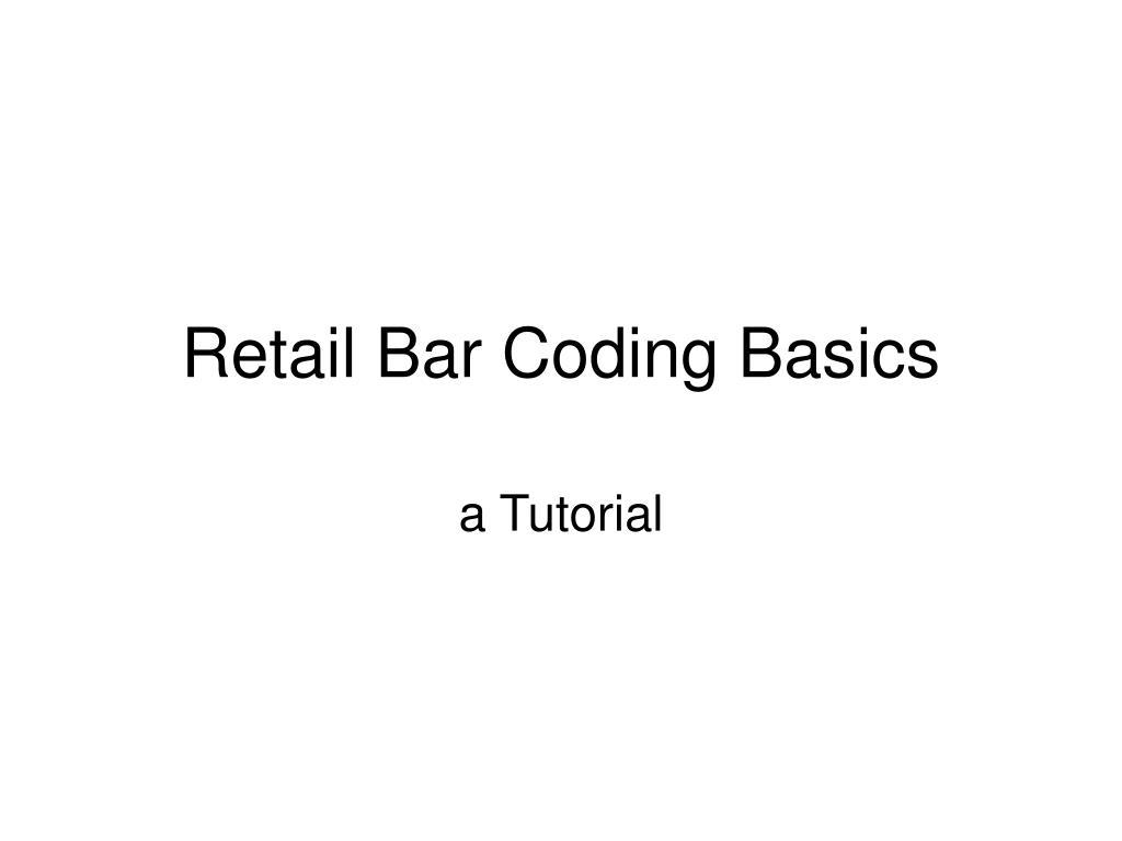 retail bar coding basics l.