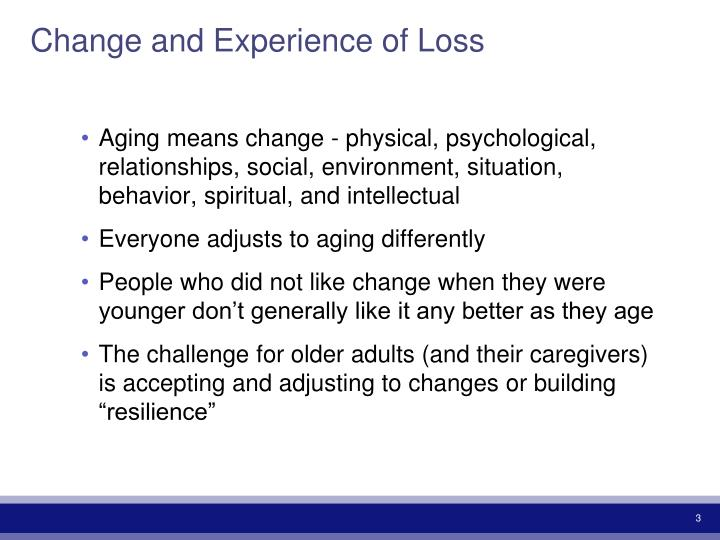 Change and experience of loss