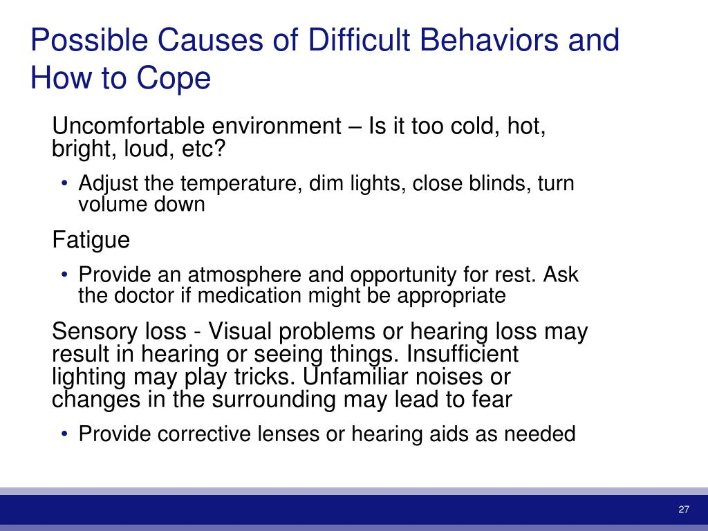 Possible Causes of Difficult Behaviors and How to Cope