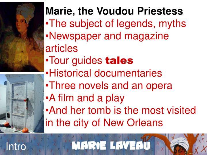 Marie, the Voudou Priestess