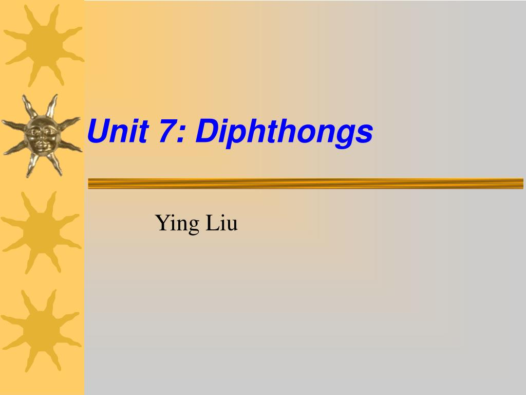 unit 7 diphthongs l.