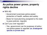 as police power grows property rights decline