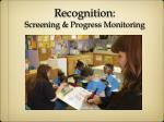 recognition screening progress monitoring