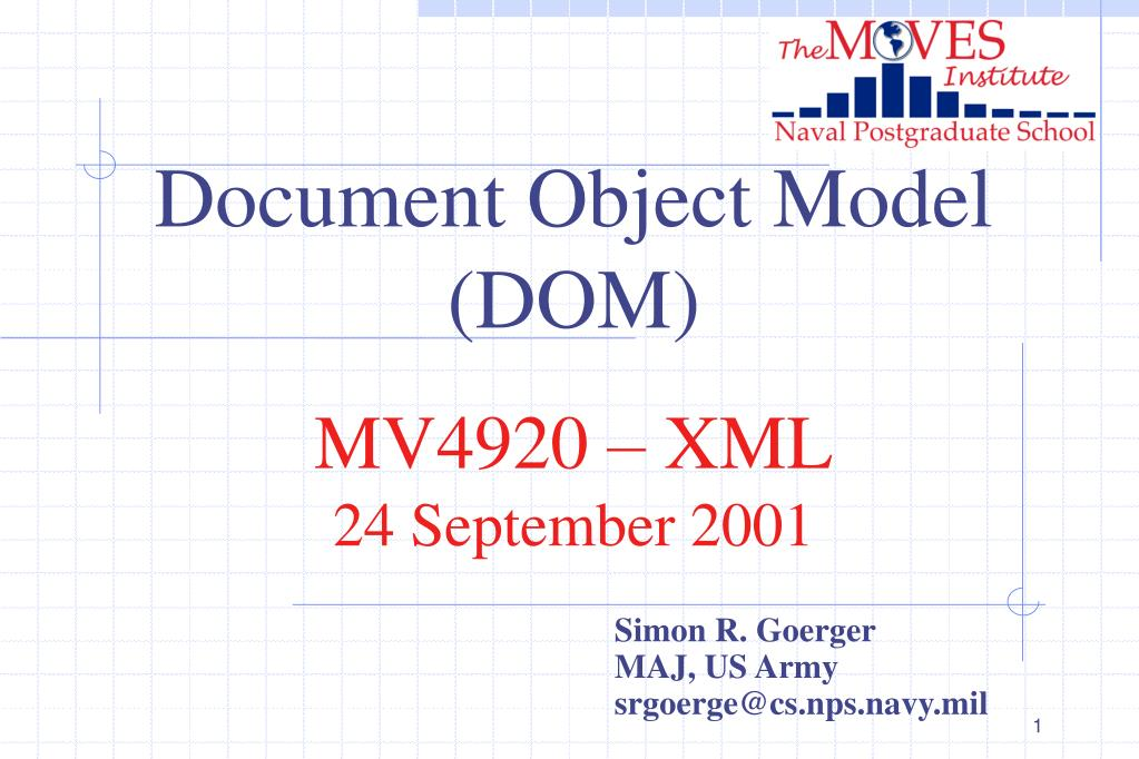 document object model dom mv4920 xml 24 september 2001 l.