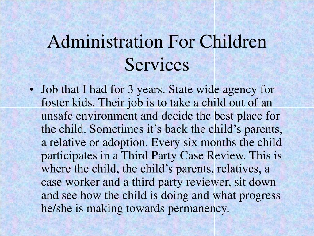 administration for children services l.